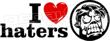 I Heart Love Haters Decal Sticker