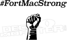 FortMacStrong Fist Decal Sticker