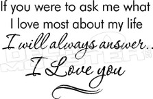 I Love You Quote... decal sticker