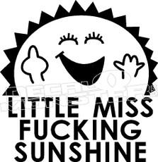 Little Miss Fucking Sunshine Decal Sticker