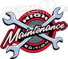 High Maintenance Decal Sticker