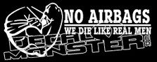 No Airbags We Die Like Real Men Decal Sticker