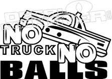 No Truck No Balls Decal Sticker