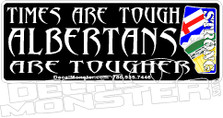 Albetans are Tougher 1 Decal Sticker