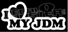 I Heart My JDM Decal Sticker