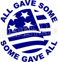 All Gave Some America USA Memorial Quote Decal Sticker
