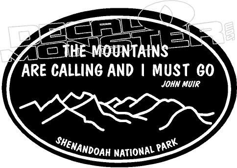 "The Mountains Are Calling Yosemite John Muir 8/"" Custom Vinyl Decal Sticker Hike"