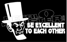 Abraham Lincoln Be Nice Guy Stuff Decal Sticker