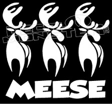 Meese Moose Funny Hunting Decal Sticker