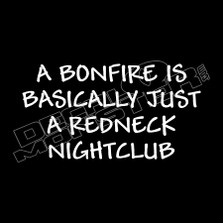 Bonfire Redneck Nightclub Decal Sticker