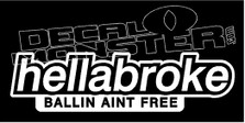 HellaBroke Ballin Ain't Free JDM Decal Sticker