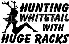 Hunting Whitetail With Huge Racks Funny Hunting Decal Sticker