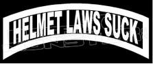 Helmet Laws Suck Motorcycle Decal Sticker