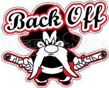 Back Off Yosemite Sam Decal Sticker