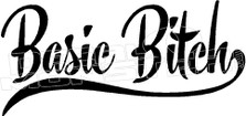 Basic Bitch Decal Sticker
