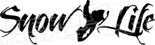 Snowmobile Snow Life Decal Sticker