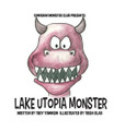 The Lake Utopia Monster is known to locals as Old Ned. Old Ned is always getting into misunderstandings.