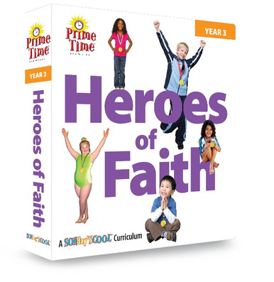 Heroes of the Faith | PrimeTime | Year 3