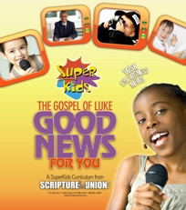 Good News for You! SuperKids 10-unit curriculum