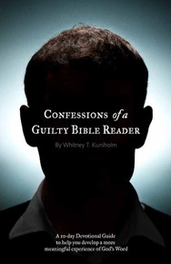 Confessions of a Guilty Bible Reader