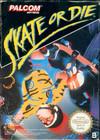 Skate Or Die - NES (cartridge only)