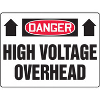 Danger Sign (High Voltage Overhead)