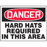 Danger Sign (Hard Hats Required In This Area)