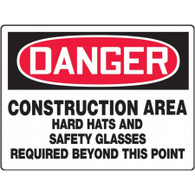 Danger Sign (Construction Area Hard Hats And Safety Glasses Required Beyond This Point)