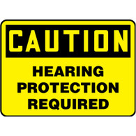 Caution Sign (Hearing Protection Required)