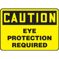 Caution Sign (Eye Protection Required)