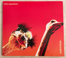 ROBB CAPPELLETTO OSTRICHES EP