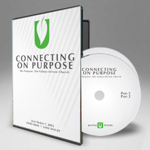 Connecting On Purpose: The Values-Driven Church - Randy Roberts (June 16–July 7, 2012)