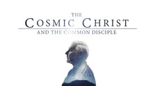 """The Cosmic Christ and the Common Disciple"" (October 3 - November 21,  2015)"