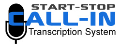 Start-Stop Call-In Transcriber