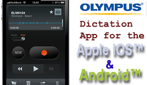 Olympus Dictation App for iOS™ and Android™ Systems