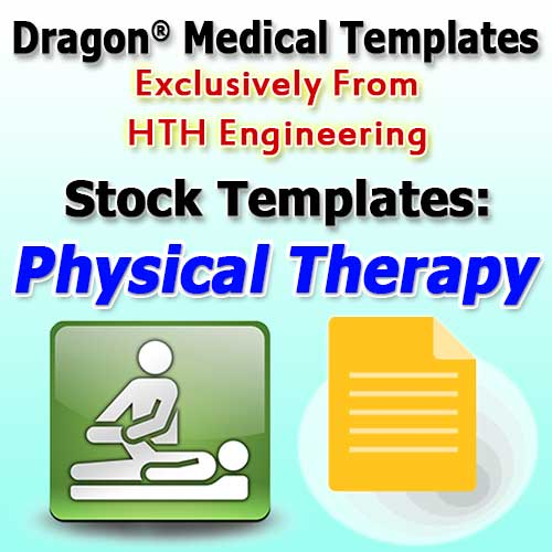 Physical Therapy Templates for Dragon Medical Practice Edition 4