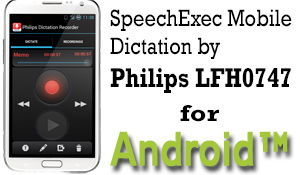 Philips SpeechExec Mobile for Google Andriod