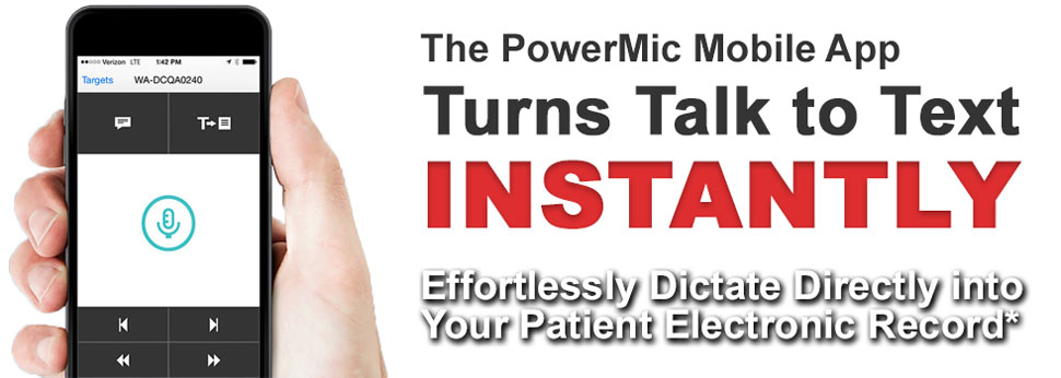 Turn Talk into Text with PowerMic Mobile App for Dragon Medical One.