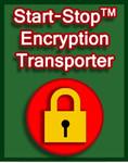 Start-Stop Encryption Transporter