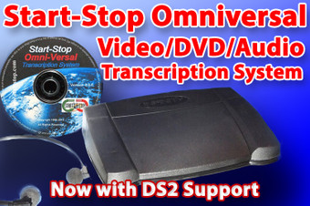Start-Stop Omniversal Audio/Video Transcription System with Pedal and Headset and now DS2 format support