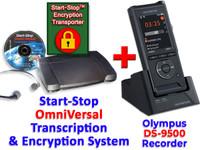 Olympus DS-9500 + Start-Stop® OmniVersal Audio/Video/DVD Transcription System + Start-Stop Encryption Transporter Bundle