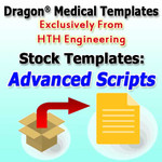 Advanced Scripts Stock Templates for Dragon Medical Practice Edition 2.3