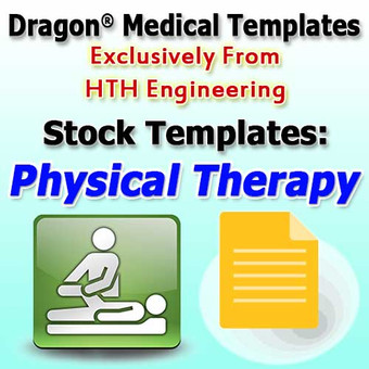 Physical Therapy Templates for Dragon Medical Practice Edition 2.3