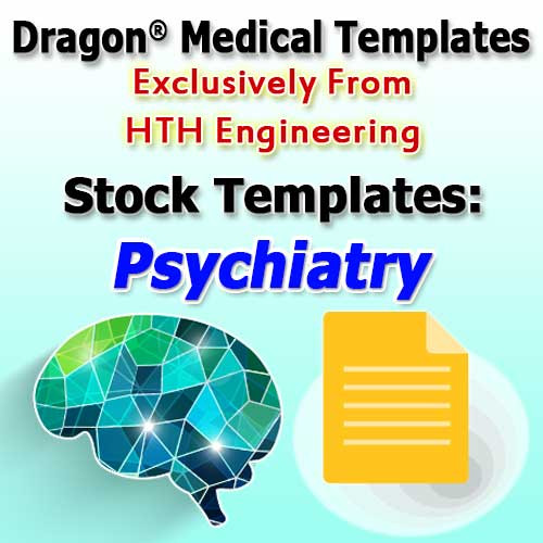 Psychiatry Templates For Dragon Medical Practice Edition 4