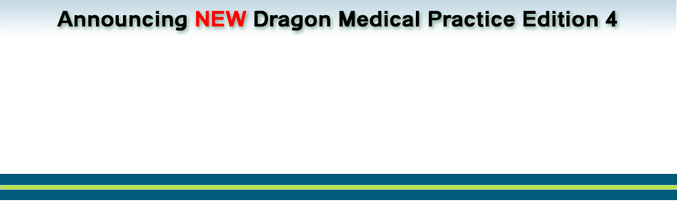 slide backround announcing Dragon Medical Practice Edition 4.