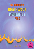The Complete Brainwave Meditation Pack 5CD
