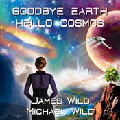 Goodbye Earth Hello Cosmos CD