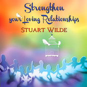 Strengthen Your Loving Relationships CD
