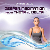 Deeper Meditation from Theta to Delta CD