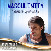 Masculinity Subliminal (Stuart Wilde) CD